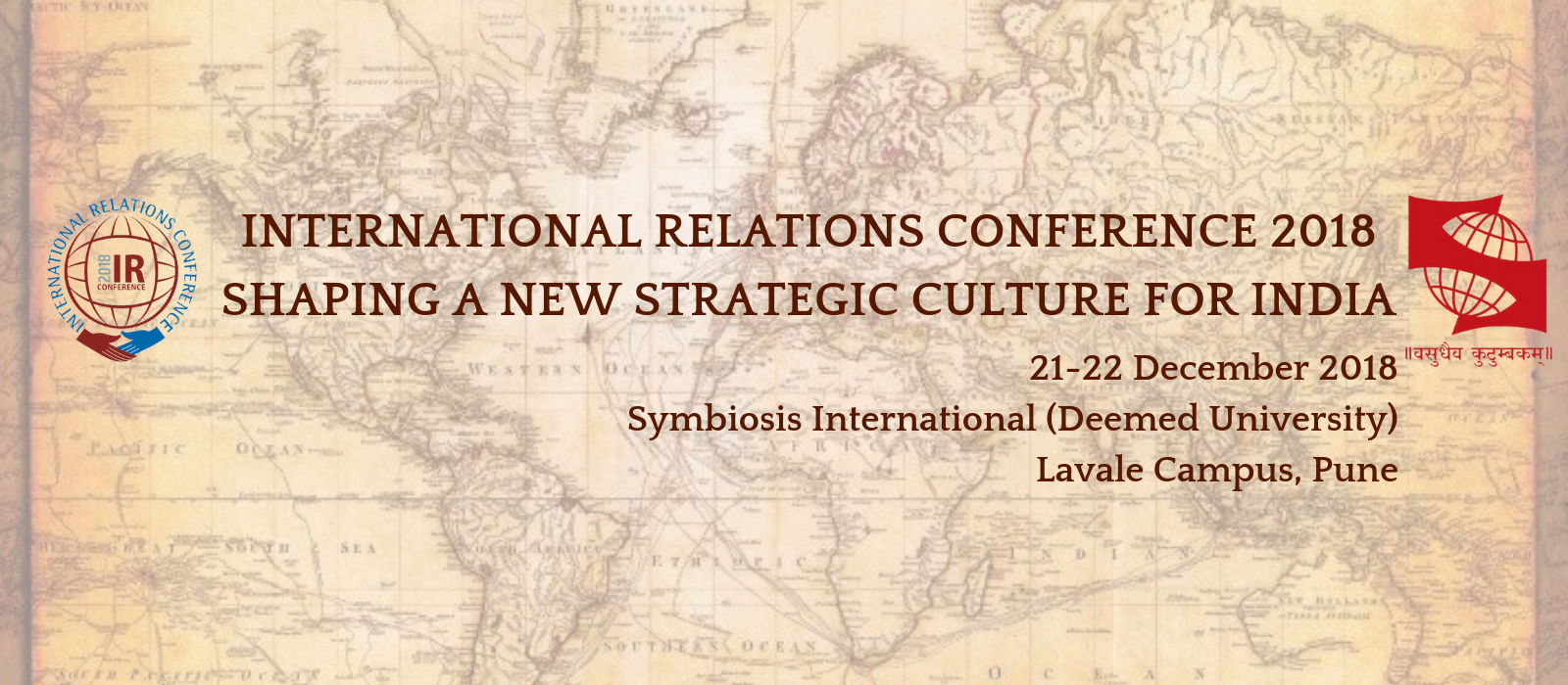 International Relations Conference 2018, Pune - Shaping a New Strategic Culture For India
